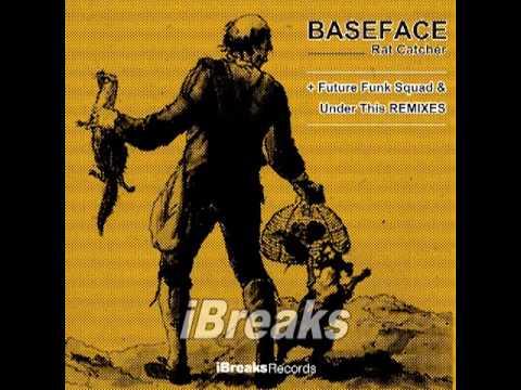 BaseFace :: Rat Catcher (Future Funk Squad Remix) :: iBreaks Records