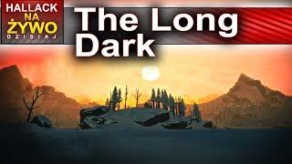 The long dark - zimna kraina ciąg dalszy - Na żywo