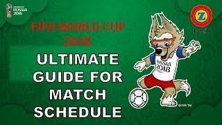 World Cup Football 2018 Match Schedule : Indian Standard Time
