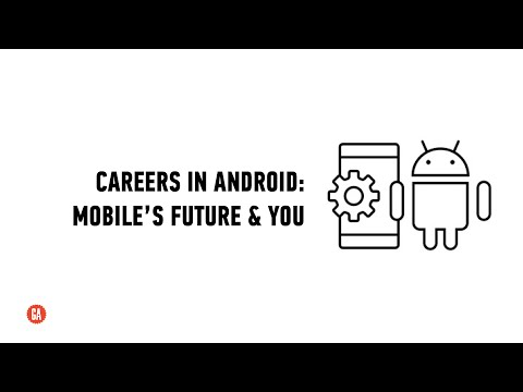 Careers in Android™: Mobile's Future & You