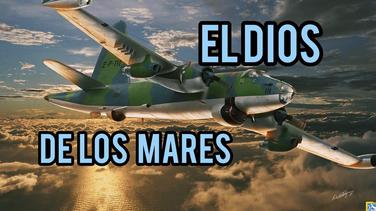 EL DIOS DE LOS MARES - P-2 Neptune
