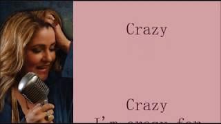 Chantal Chamberland     Crazy   +   lyrics   And I'm crazy for lovin' you