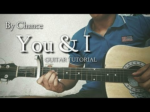 By Chance - You And I Chords - Guitar Tutorial (J.R.A)