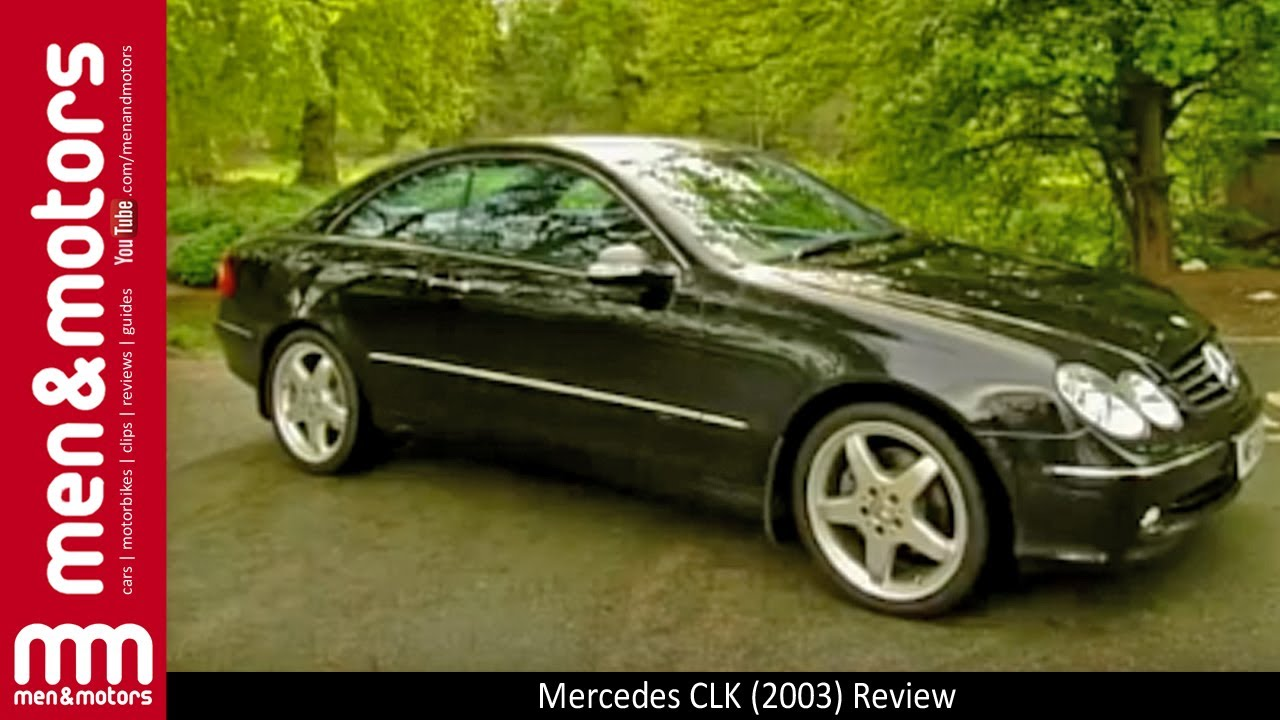 Mercedes Clk 2003 Review