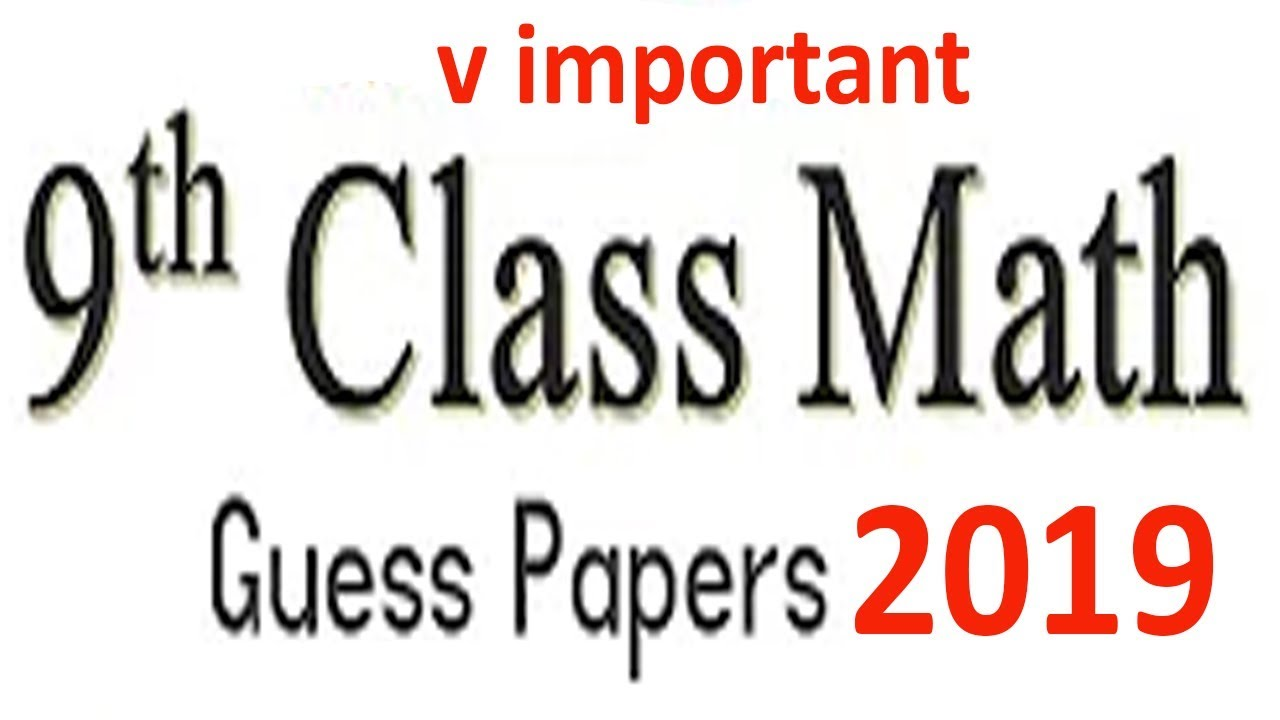 Math Class 9th Most Important Questions For 2019 Exam || 9th Class Maths  Guess 2019