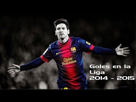 Messi - Todos los goles en liga 2014 - 2015