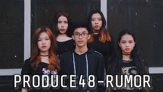 PRODUCE 48 - RUMOR Dance Cover by Forza Family