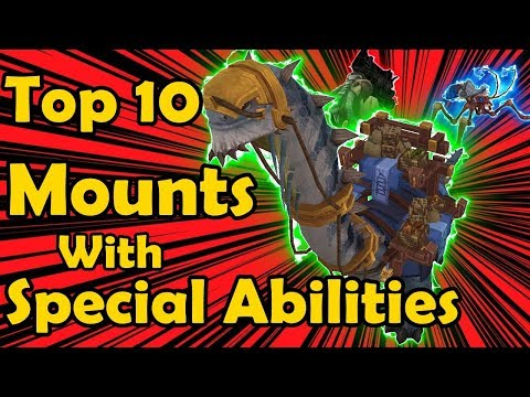 Top 10 Mounts With Special Abilities