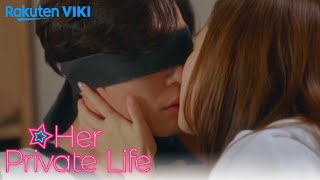 Her Private Life Blindfold Kiss
