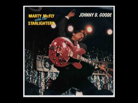 Marty McFly with the Starlighters - Johnny B  Goode