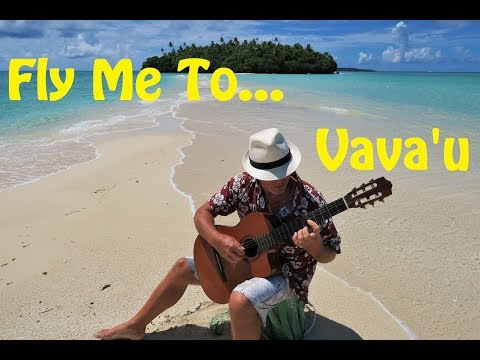 Fly me to... Vava'u (Tropical Tunes)