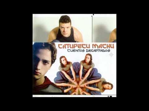 Catupecu Machu- Perfectos Cromosomas (original)