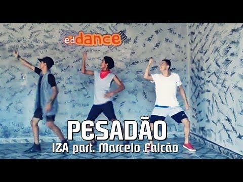 Pesadão - IZA part. Marcelo Falcão | edDance  (Coreografia)