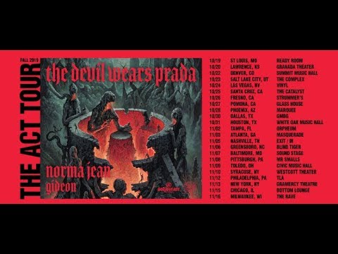 The Devil Wears Prada headline tour for The Act w/ Norma Jean and Gideon..!
