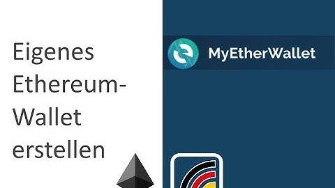 Anleitung: Eigenes Ethereum-Wallet erstellen mit MyEtherWallet