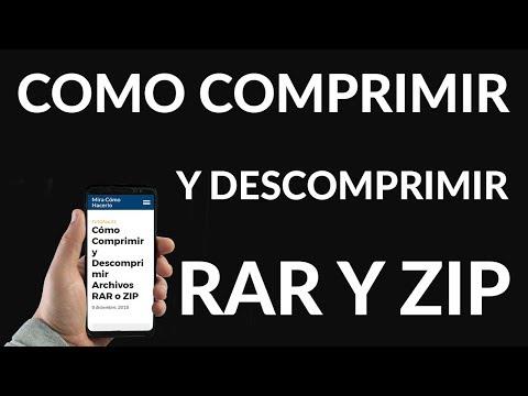 Cómo Comprimir y Descomprimir Archivos RAR o ZIP
