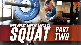 Why Every Runner Needs To Squat Part 2