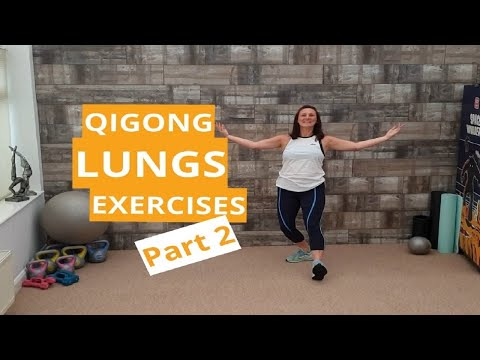 QiGong Lung Exercises (2019) - Part 2