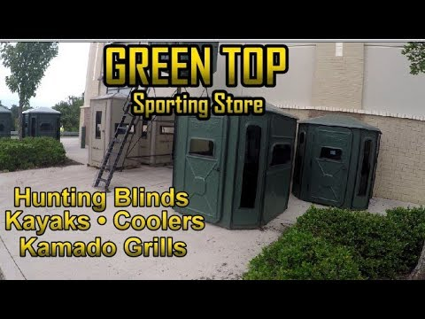 Green Top Sporting Store - Kayaks & Hunting Blinds
