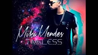 Mika Mendes - Meu Bem [2014]