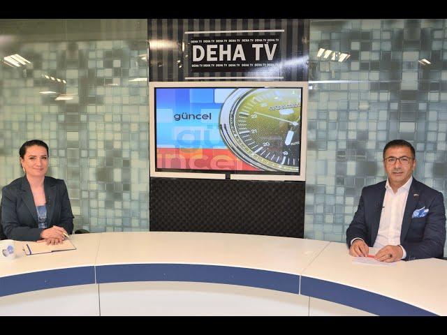 DEHA TV-Güncel Programı 26.07.2019