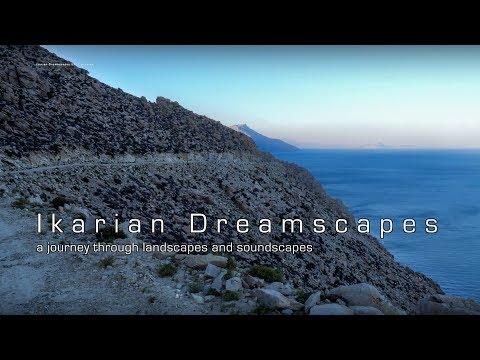 Ικαρία/Ikaria - Ikarian Dreamscapes 2017 (preview) 4k