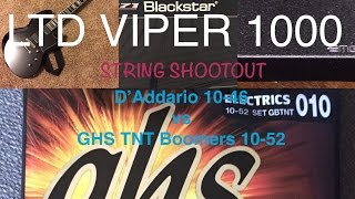 LTD Viper 1000 String Gauges SHOOTOUT 10-46 vs 10-52