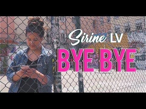 SIRINE LV - BYE BYE [OMG MUSIC]