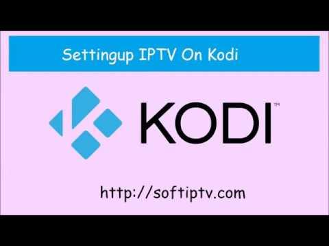 Kodi 17, IPTV SETUP   SoftIPTV Com