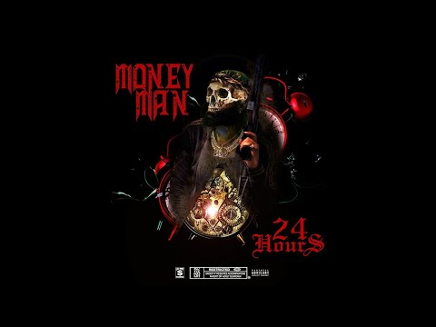 Money Man - Philly (24 Hours)