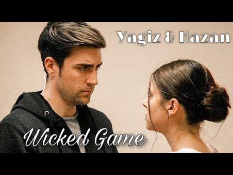 Yagiz & Hazan | Wicked Game
