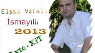 Elşad Vəfalı - İsmayıllı - 2013