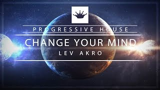Lev Akro - Change Your Mind [King Step]