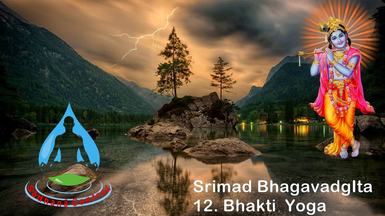 Bhagavad Gita Chapter 12 Hour 410