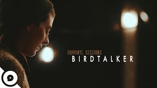 Birdtalker - Just This   OurVinyl Sessions