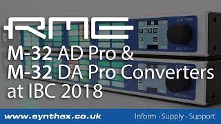 RME M-32 AD Pro and RME M-32 DA Pro MADI and AVB Converters - IBC 2018