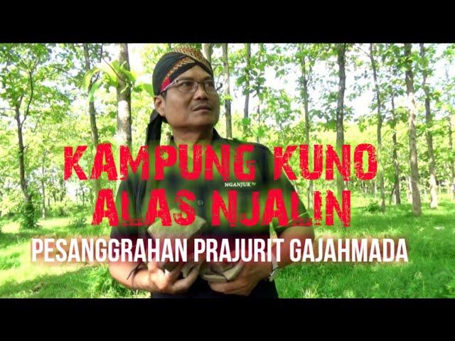 Misteri Kampung Kuno Alas Njalin Pesanggrahan Prajurit Bhayangkari Gajahmada - Nganjuk | Anjukzone
