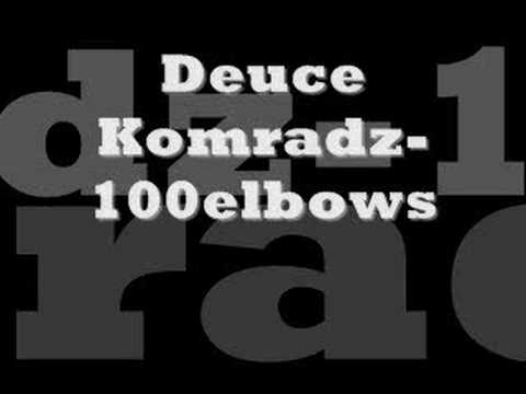 deuce komradz-100 elbows