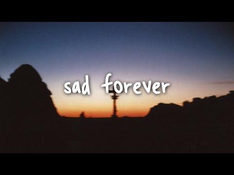 Lauv - Sad Forever // Lyrics