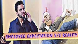 Employee Expectation vs Reality | The Office Life|Four Stars Production