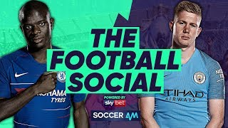 LIVE: Chelsea 0-0 Manchester City - City Win Shootout - Sarri Furious with Kepa #TheFootballSocial