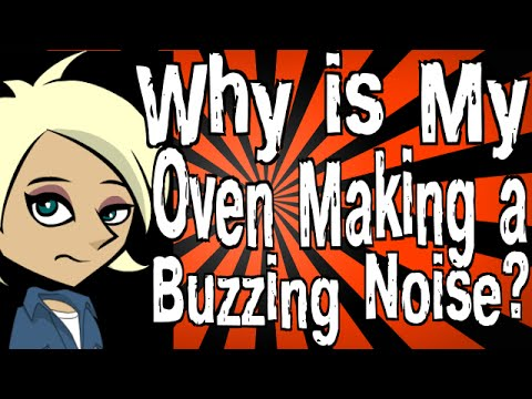 Why is My Oven Making a Buzzing Noise? - YouTube