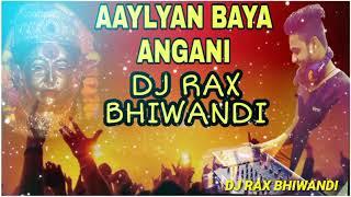AAYLYAN BAYA ANGANI REMIX by DJ RAX BHIWANDI #singerJagdishpatil