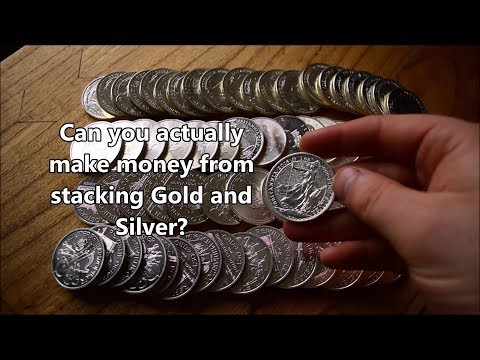 Can you actually make money with Gold & Silver? - Is stacking an addiction?