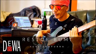 Restoe Bumi Bass Playthrough Yuke Sampurna Dewa19