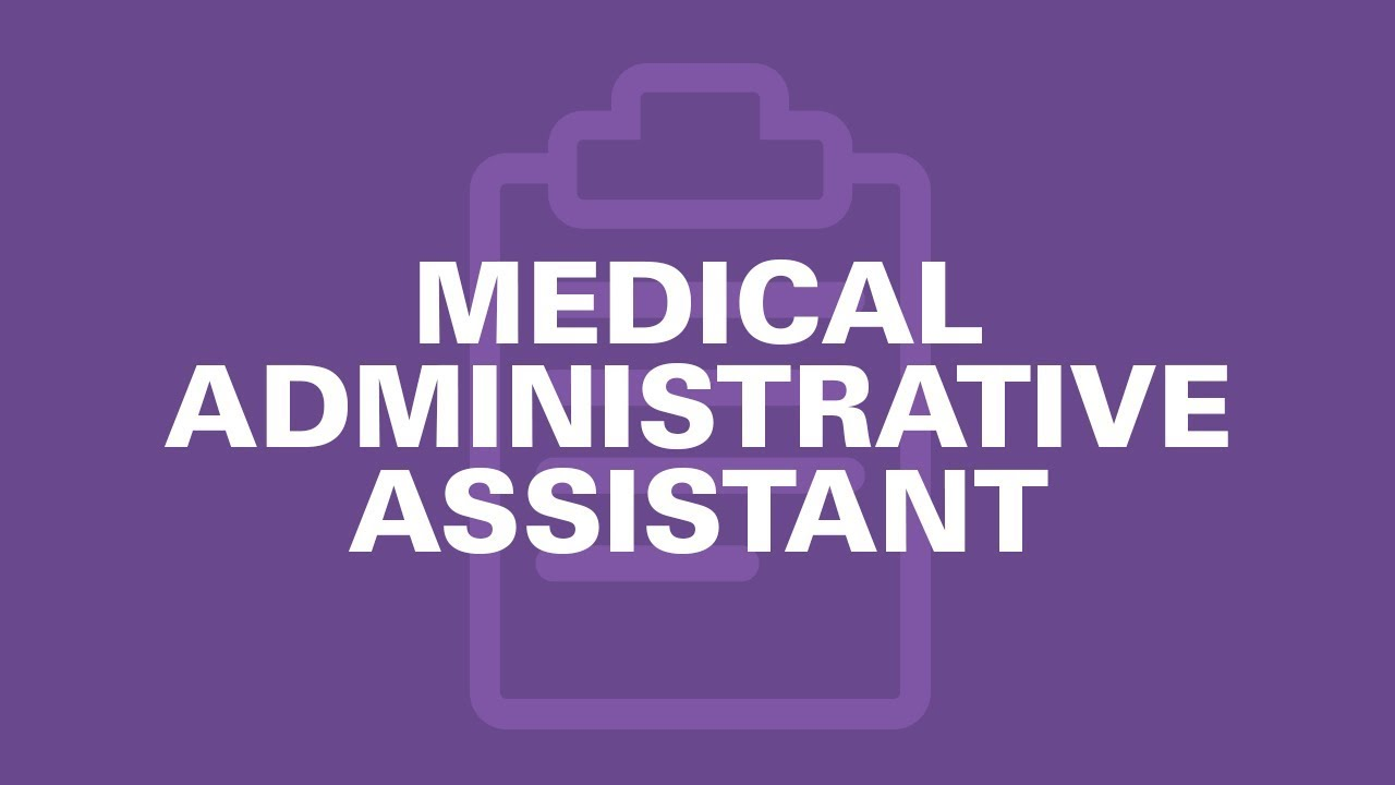 Administrative Assistant Medical Administrative Assistant Is It Right For You