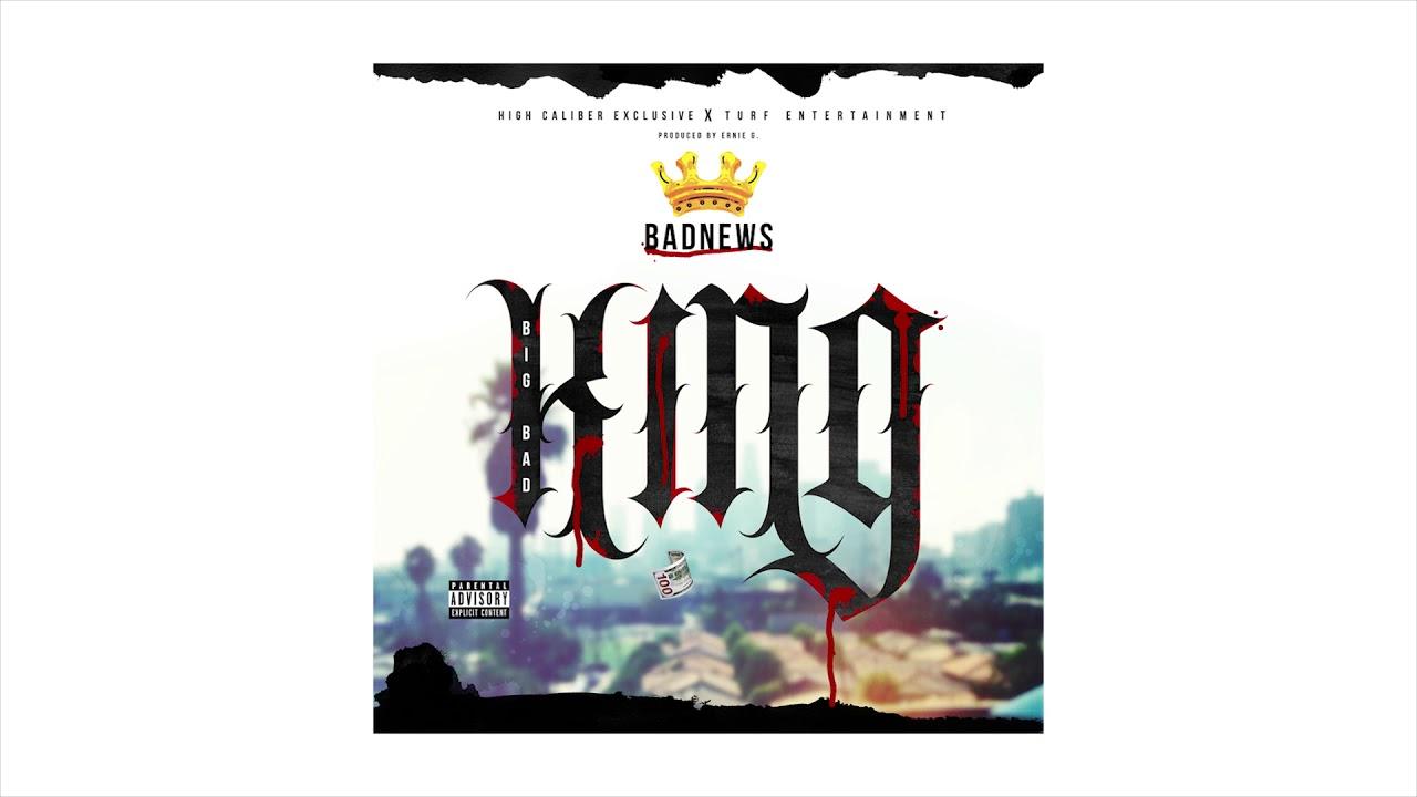 Download Badnews - KING - Prod By Ernie G ( Audio )