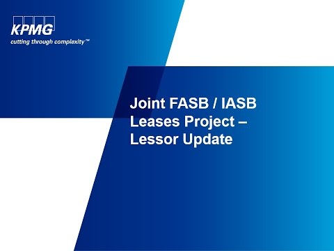 Joint FASB / IASB Leases Project - Lessor Update
