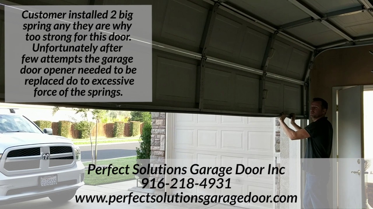 wrong size spring for your garage door youtube