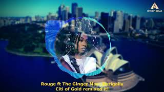 Rouge ft the ginger mac- bazigally (unofficial remix by citi of gold)